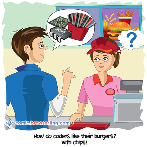 How do coders like their burgers?... With chips!