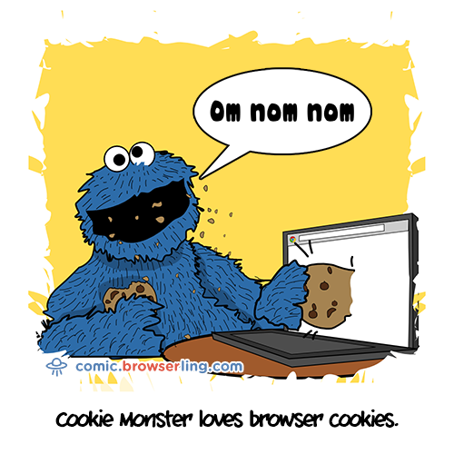 Cookie Monster loves browser cookies.