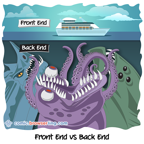 Front end vs Back end.